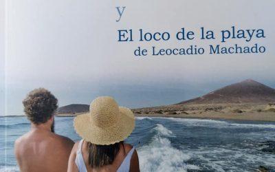 'Historias de El Médano y El loco de la playa de Leocadio Machado', un libro de José Vicente González Bethencourt